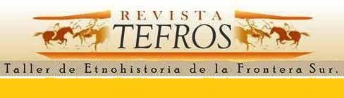 Revista del Taller de Etnohistoria de la Frontera Sur.